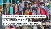 COVID-19: Record 331 Dead And Nearly 10,000 New C