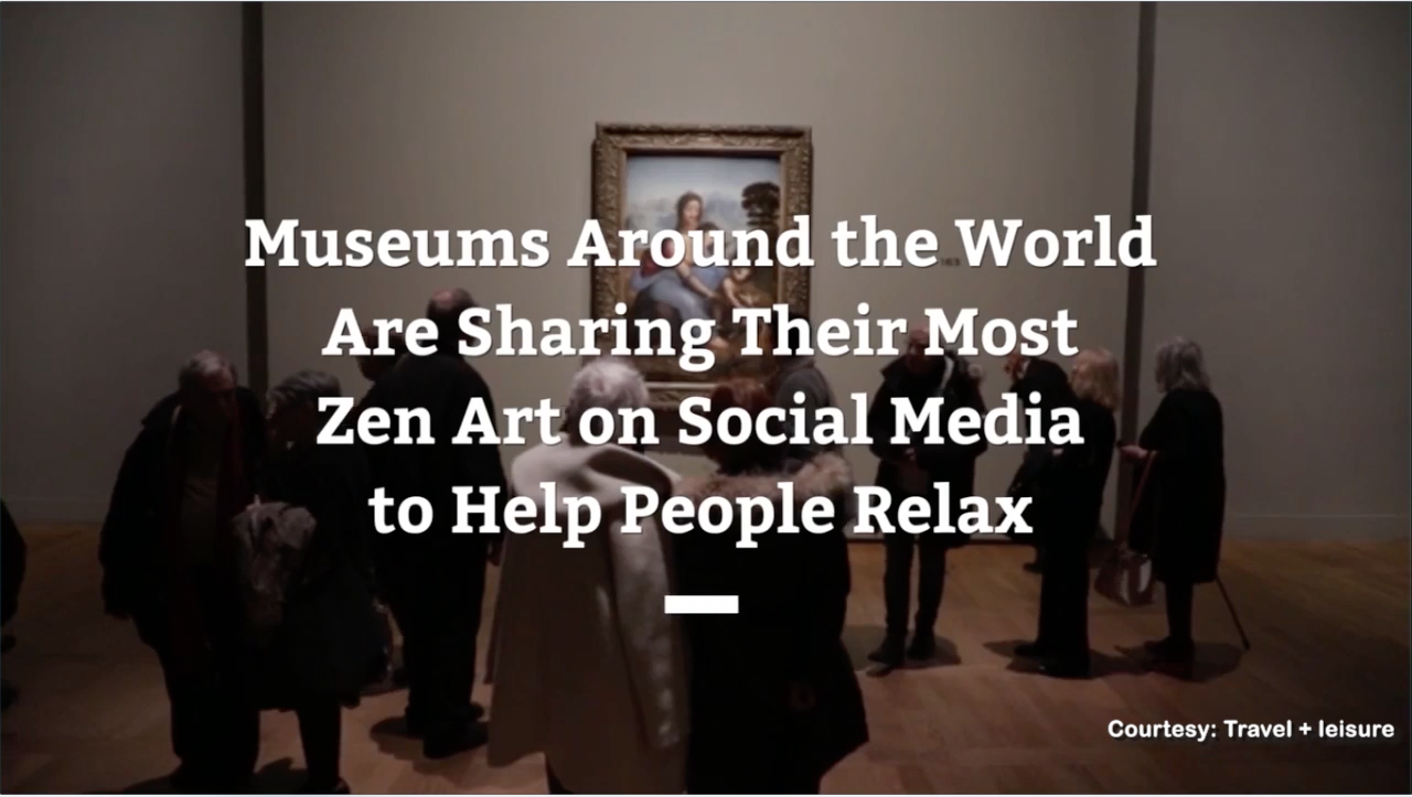 Museums Share Zen Art On Social Media To Help Peop