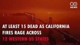 At least 15 Dead As California Fires Rage Across 1