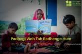 """""""Padhegi Woh Toh Badhenge Hum"""" A Series on Literac"""