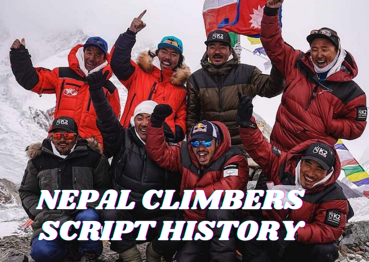 Nepal Mountaineers Script History, Complete First