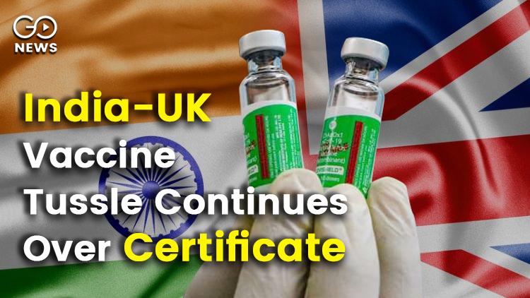 India UK Vaccine Certificate Controversy