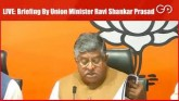 LIVE: Briefing By Union Minister Ravi Shankar Pras