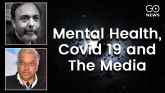 Mental Health, Covid 19 and The Media : An interac