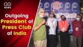 Outgoing President of Press Club of India Thanks M