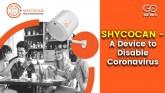 SHYCOCAN - A Device to Disable Coronaviruses