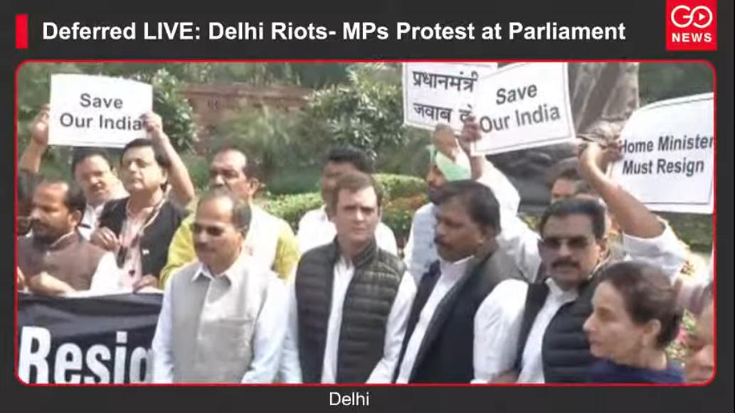 Deferred LIVE: Delhi Riots- MPs Protest at Parliam