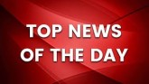 Watch Top News Stories Of The Day | GoNews
