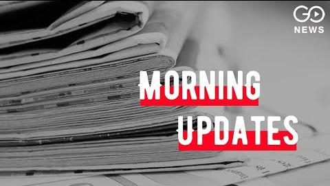 Morning News In 90 Seconds