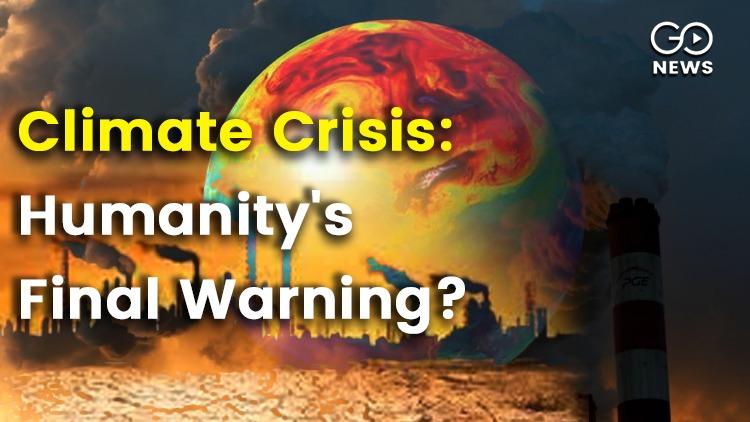 Climate Crisis Humanity Warning
