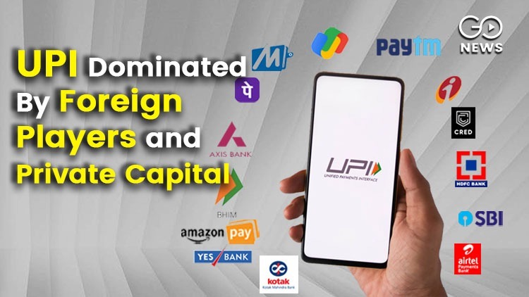 UPI Dominated By Foreign PLayers