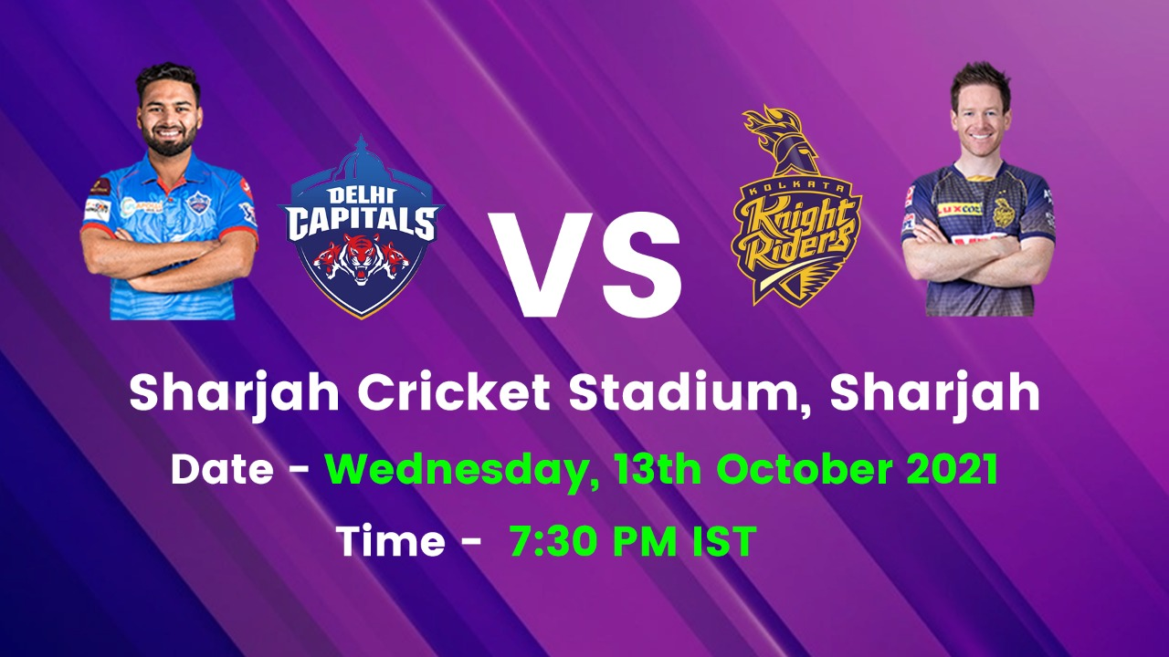 IPL 2021 DC vs KKR 7.30 PM