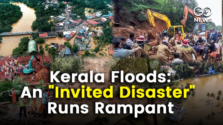 Kerala Floods Called An Invited Disaster