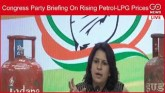 LIVE: Congress Party Briefing On Rising Petrol-LPG