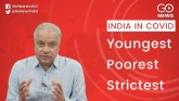 India Under COVID-19: Youngest, Poorest And Strict
