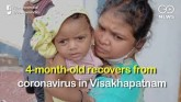 Four-Month-Old Recovers From Coronavirus In Visakh