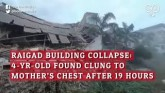 Raigad Building Collapse: 4-Yr-Old Found Clung To