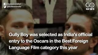 'Gully Boy' Out Of Oscar Race