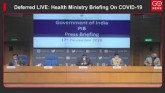 Deferred LIVE: Health Ministry Briefing On COVID-1