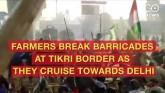Farmers Break Barricades At Tikri Border To Cruise