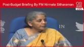 LIVE: Post-Budget Briefing by FM Nirmala Sitharama