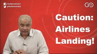 Caution: Airlines Landing!