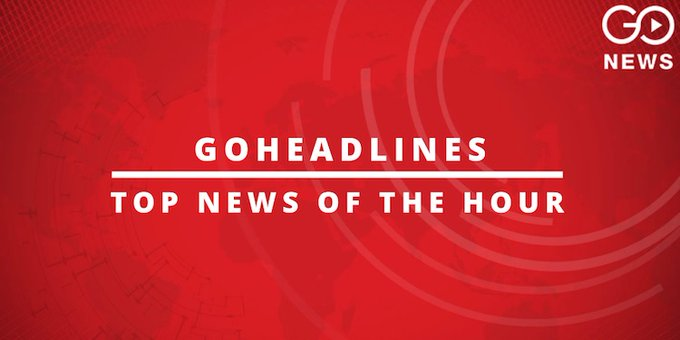 GoHeadlines: Top News of The Hour