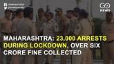 Maharashtra: 23,000 Arrests During Lockdown, Over