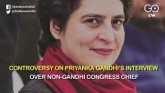 Controversy On Priyanka Gandhi's Interview Over No